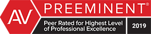 AV | Preeminent | Peer Rated for Highest level of Professional Excellence | 2019